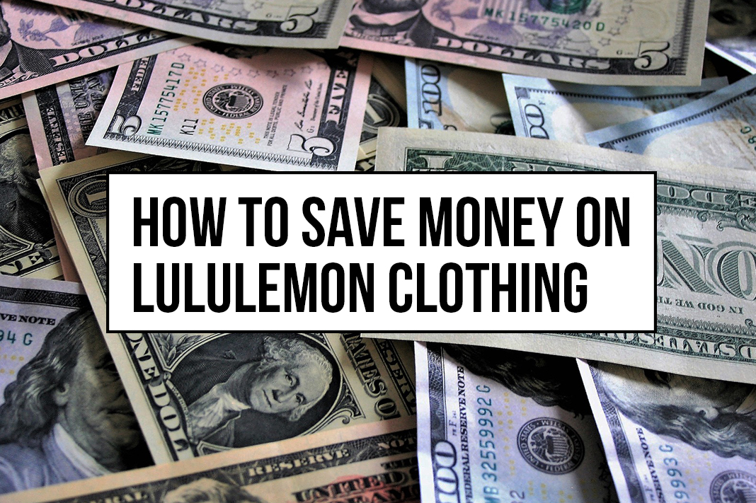 how to save money when buying lululemon clothing