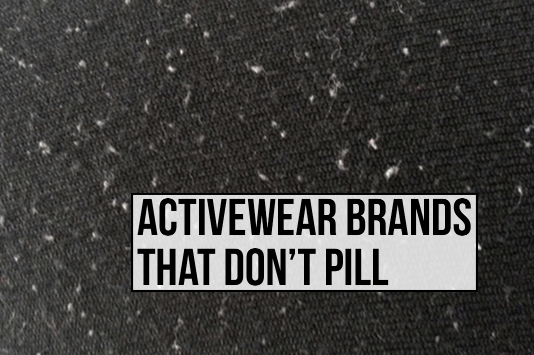 activewear brands that don't pill schimiggy reviews