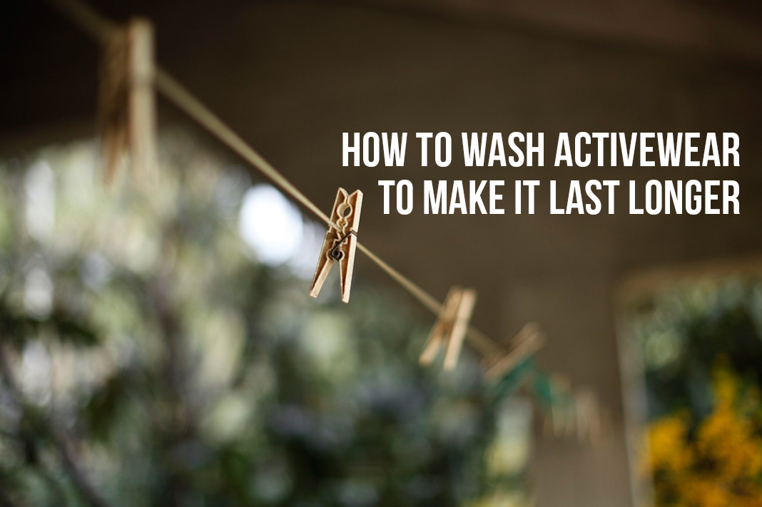 how to wash activewear to make it last longer