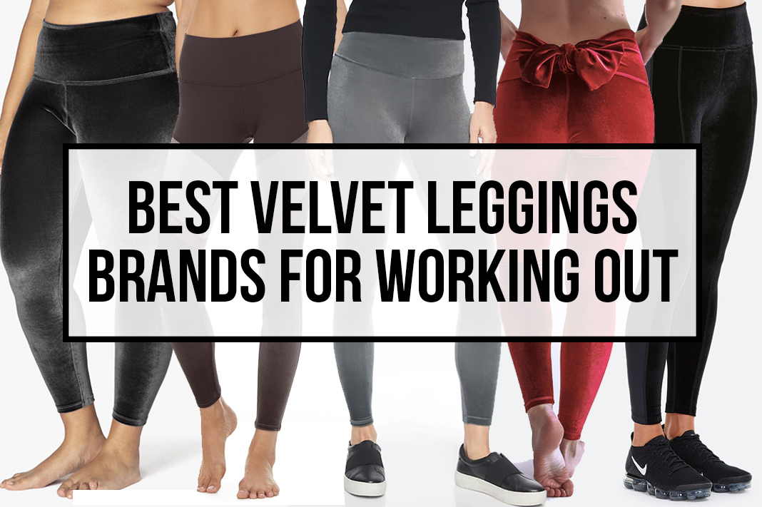 best velvet leggings brands for exercise and working out
