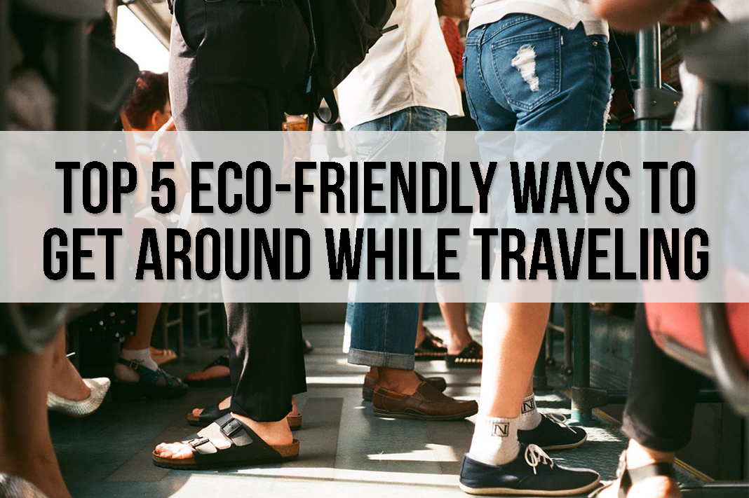 Eco-Friendly Ways to Get Around While Traveling schimiggy reviews