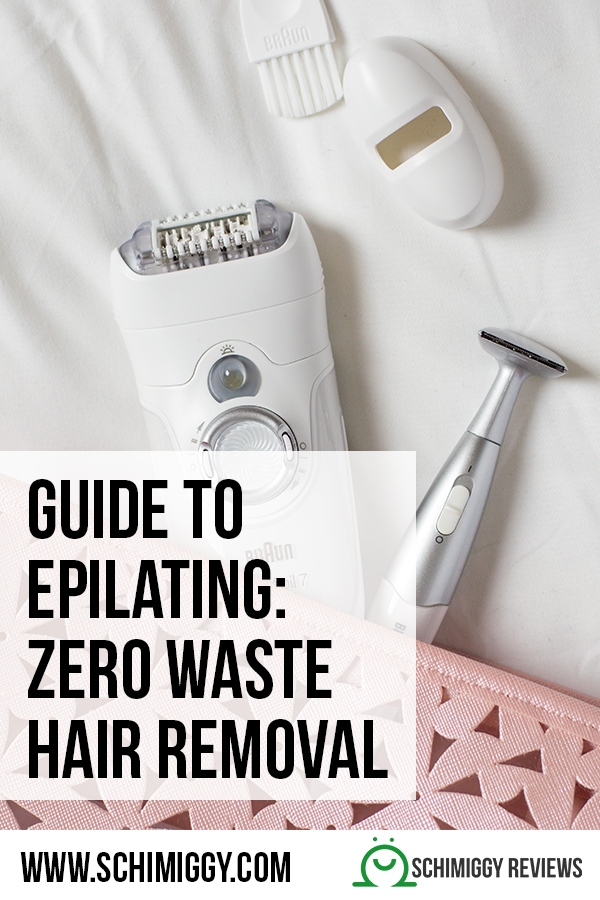 guide to epilating zero waste hair removal schimiggy reviews