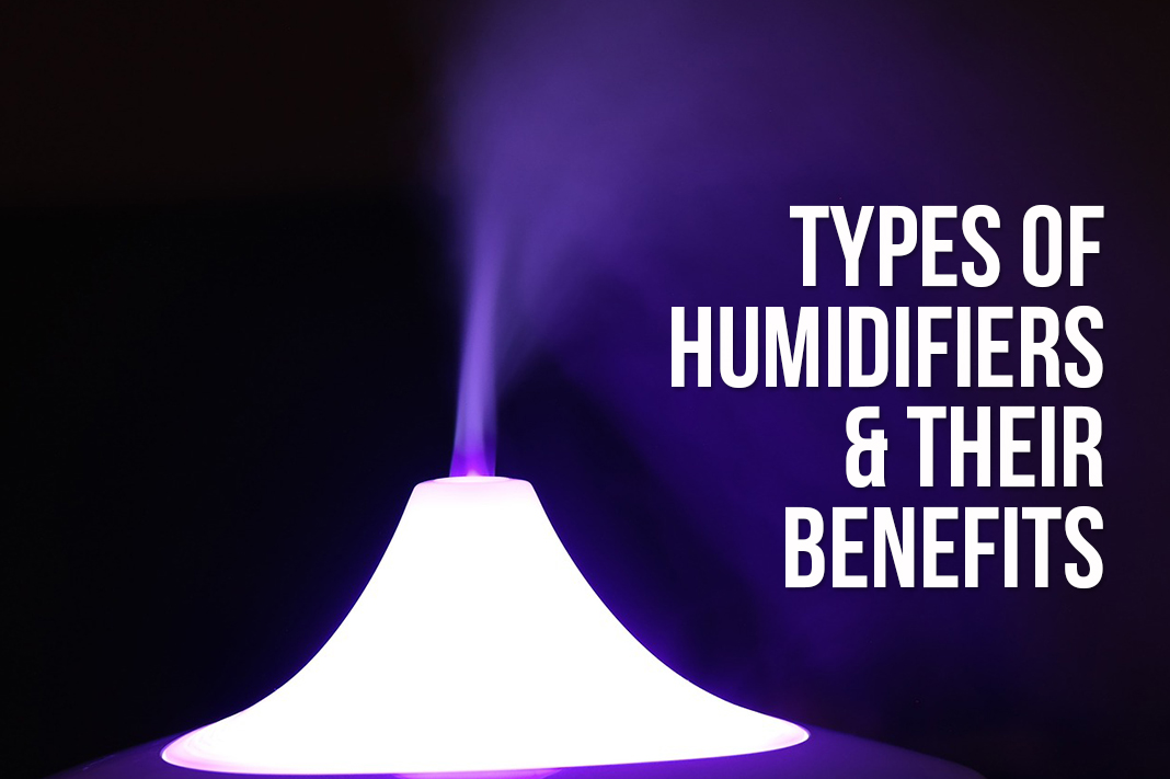 types of humidifiers and their benefits schimiggy reviews