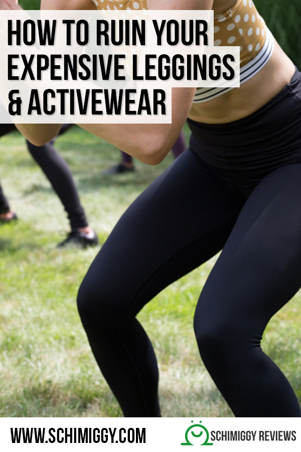 how to ruin your expensive leggings and high end activewear schimiggy reviews pinterest