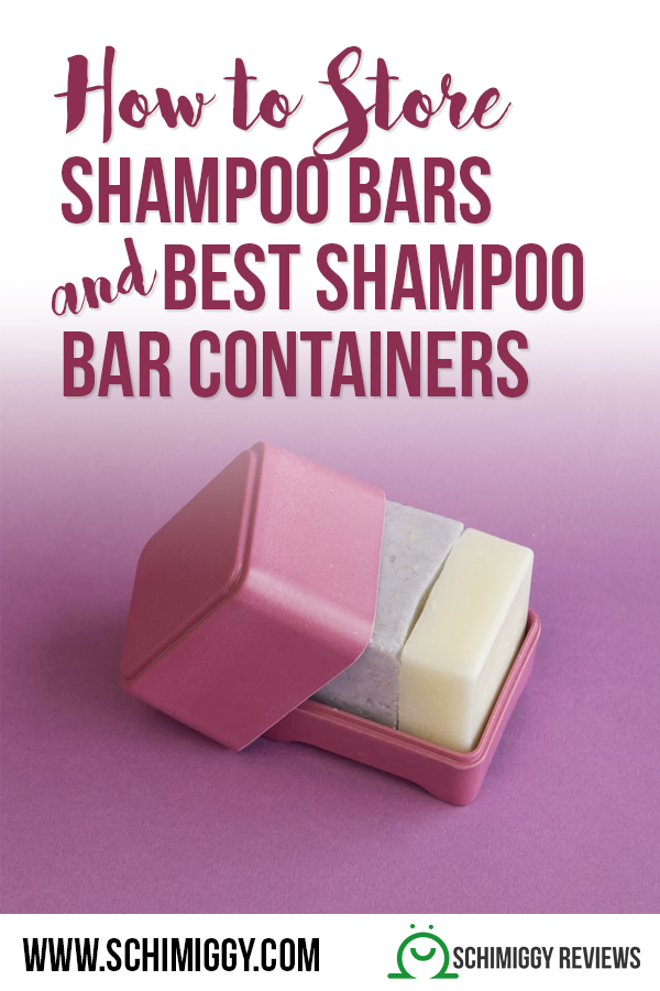 how to store shampoo bars and best shampoo bar containers schimiggy reviews