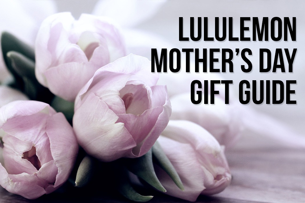 lululemon mother's day gift guide by schimiggy reviews