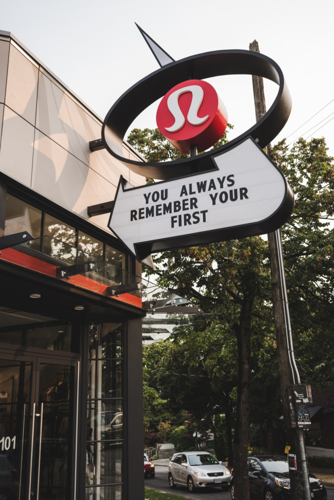 lululemon signage you always remember your first