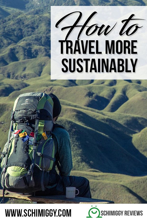how to travel sustainably schimiggy reviews