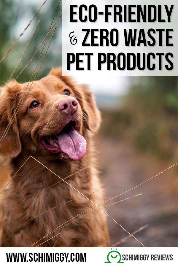 eco friendly and zero waste pet products schimiggy reviews