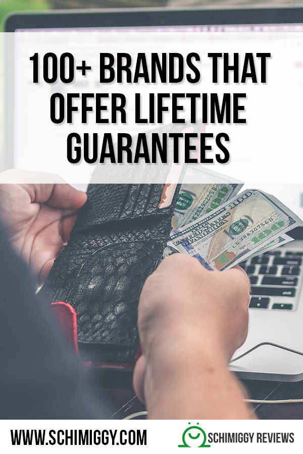 list of brands that offer lifetime guarantees and warranties