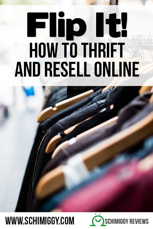 how to thrift and resell online flipping products schimiggy reviews