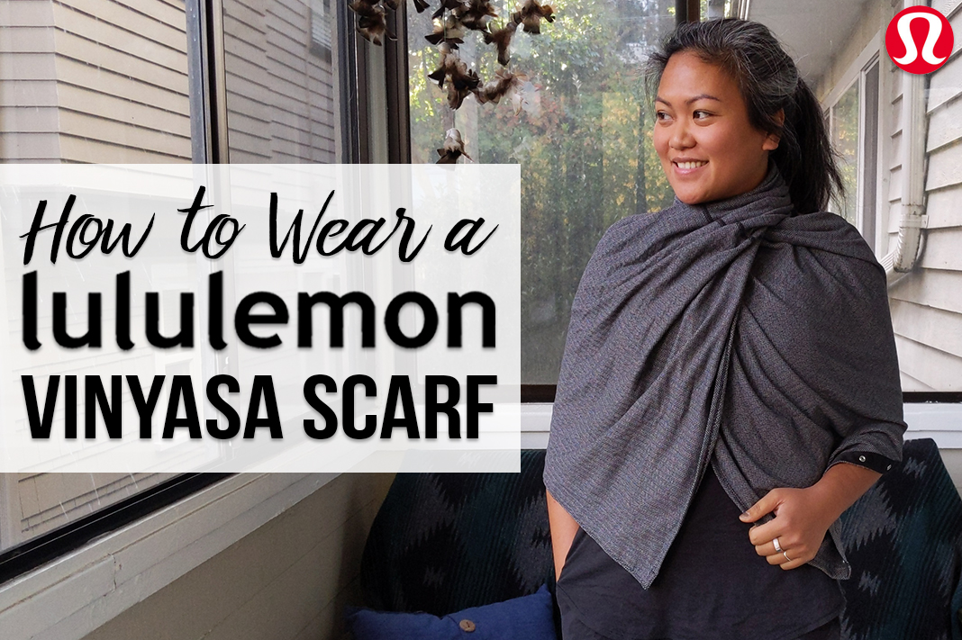 How to Wear a lululemon Vinyasa Scarf | Schimiggy Reviews
