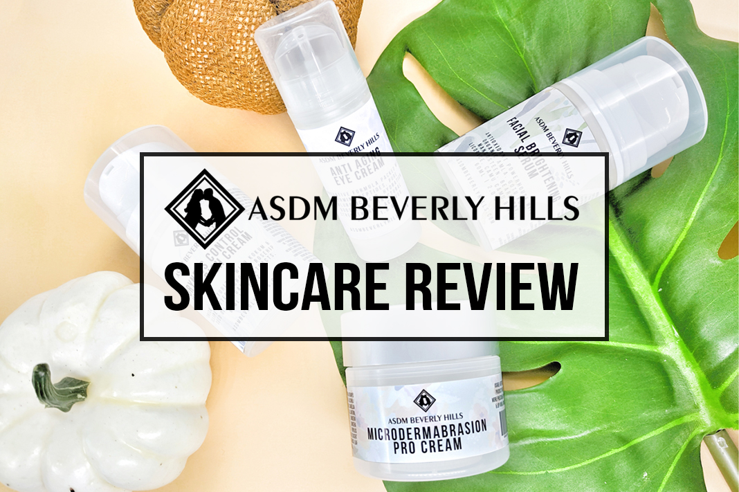 ASDM Beverly Hills Skincare Review | Schimiggy