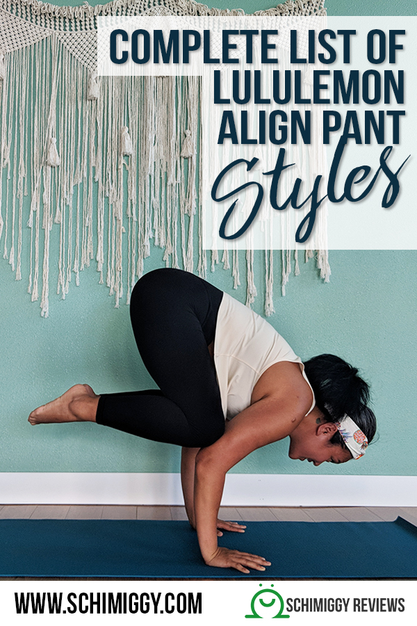 complete list of lululemon align pant styles Schimiggy Reviews
