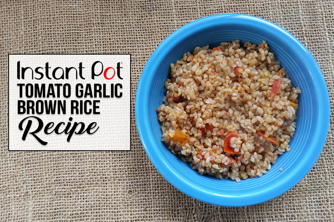 instant pot tomato garlic brown rice recipe | Schimiggy Reviews