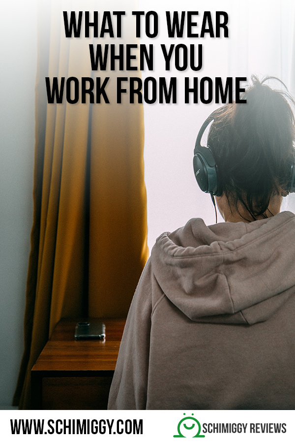 what to wear when you work from home wfh clothing