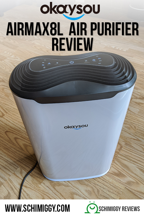 okaysou airmax8l air purifier review Schimiggy