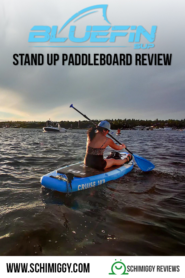 bluefin stand up paddleboard SUP board review SCHIMIGGY