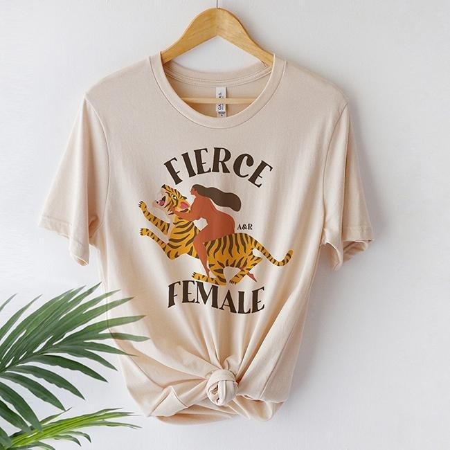 fierce female empowerment t-shirt alley and rae