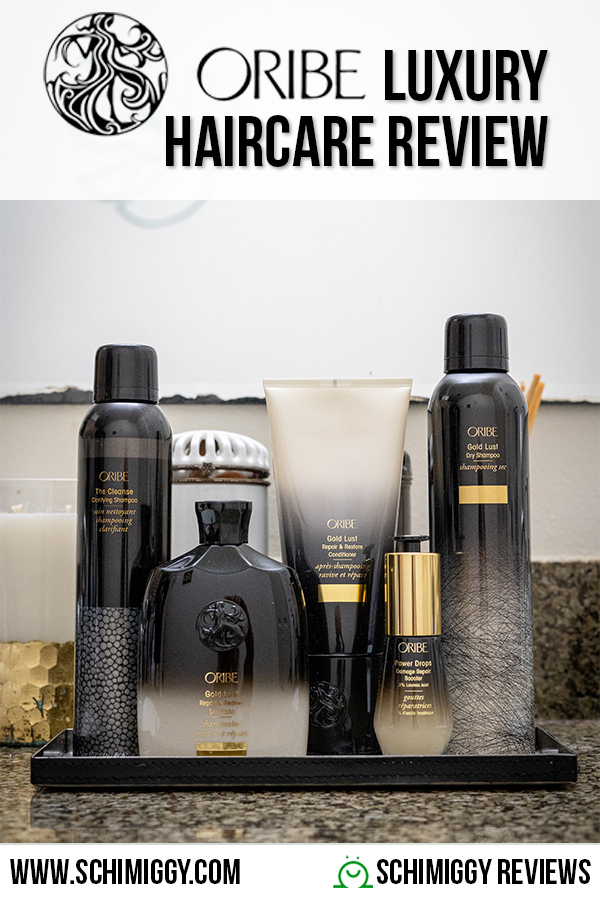 Oribe Review Luxury Hair Care Schimiggy
