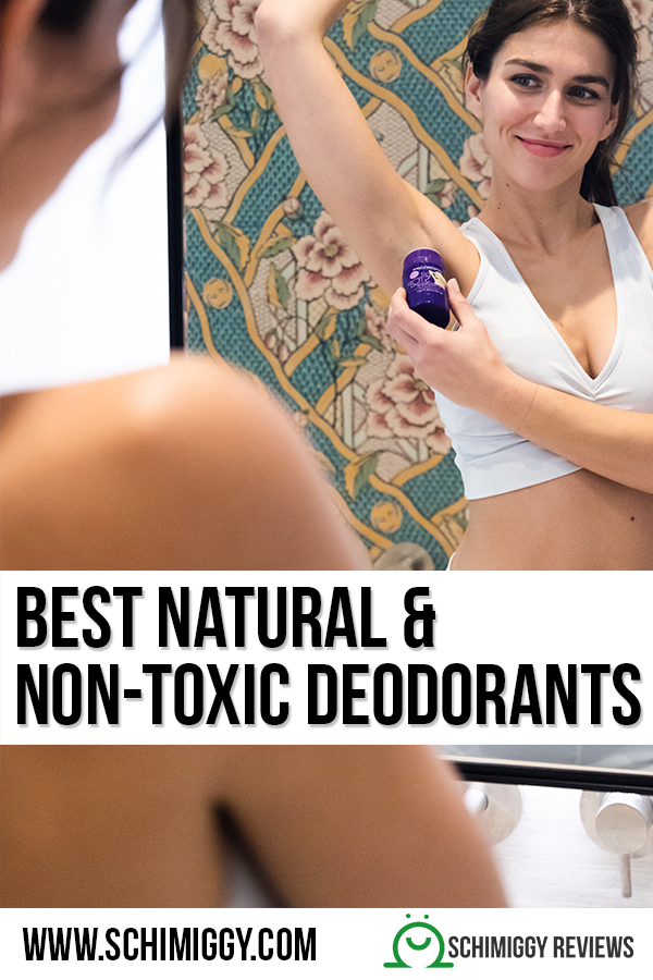 best natural and non toxic deodorants schimiggy