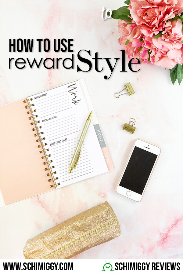 how to use rewardstyle rstyle affiliate program schimiggy