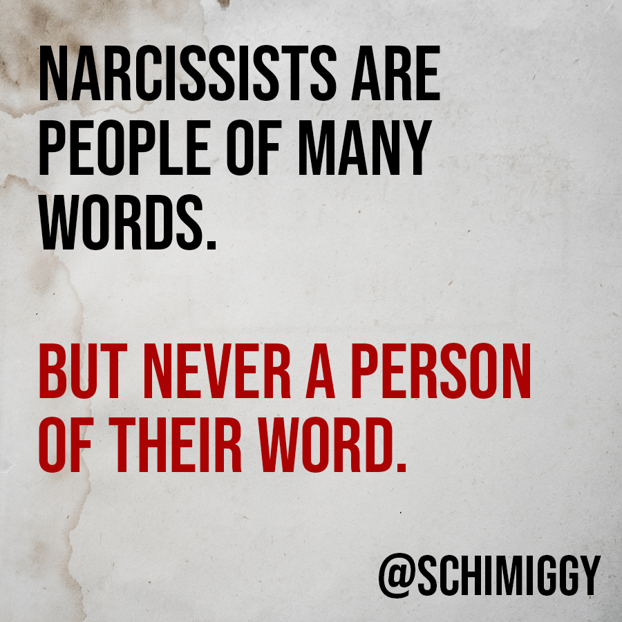 narcissists never keep their word