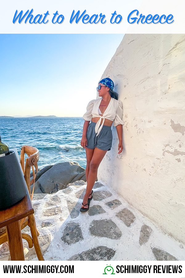 what to wear to greece schimiggy